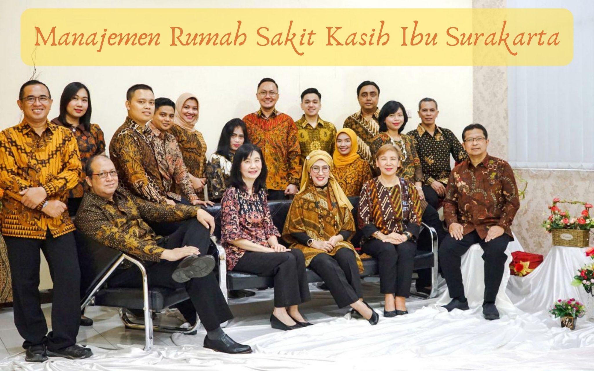 Manajemen Rumah Sakit Kasih Ibu Surakarta